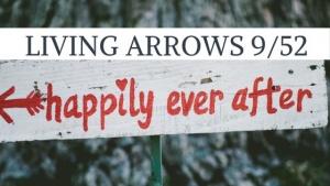 living arrows week 9