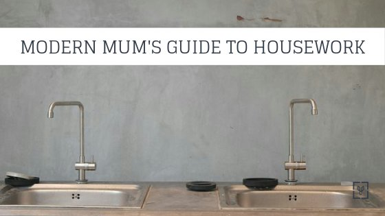 Modern Mum's Guide to Housework