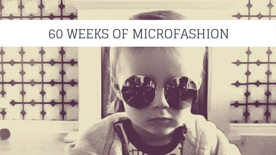 60 weeks of microfashion