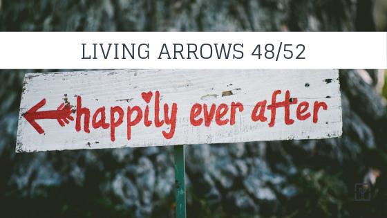 Living Arrows Week 48/52