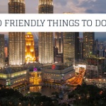 10 KIDS FRIENDLY THINGS TO DO IN KUALA LUMPUR